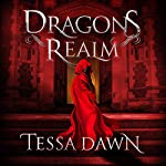 Dragons Realm | Tessa Dawn