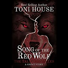 Song of the Red Wolf: The Tala Chronciles, Book 1 Audiobook by Toni House Narrated by Nicole Heneveld