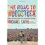 The Road to Woodstock ~ Holly George-Warren