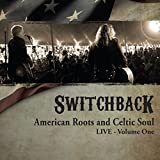 American Roots & Celtic Soul Live One
