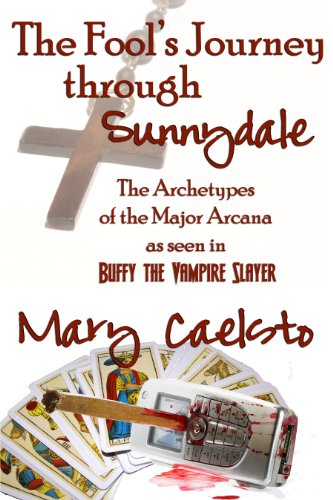 Mary Caelsto - The Fool's Journey Through Sunnydale