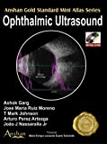 img - for Ophthalmic Ultrasound (Anshan Gold Standard Mini Atlas) book / textbook / text book