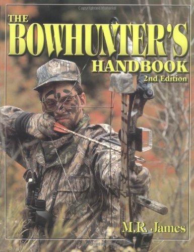 The Bowhunter'S Handbook