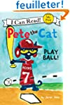 Pete the Cat: Play Ball!