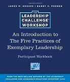 The Leadership Challenge Workshop, Participant Workbook (0470543558) by Kouzes, James M.