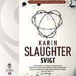 Svigt (Sara Linton og Grant County 2) | Karin Slaughter