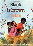 black is brown is tan (0064432696) by Adoff, Arnold