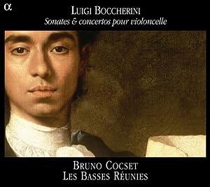 Luigi Boccherini: Sonates & concertos pour violoncello