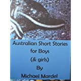 Australian Short stories for boys (& girls)