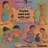 Come and Eat with Us (Discovery Flaps)by Annie Kubler