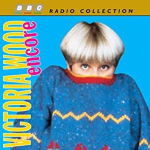 Victoria Wood Encore Audiobook