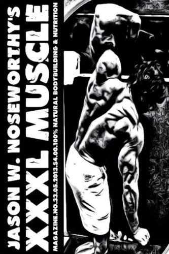 JASON W. NOSEWORTHY\'S XXXL MUSCLE MAGAZINE NO.33