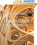The Splendour of English Gothic Archi...
