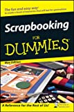Scrapbooking For Dummies�, Mini Edition
