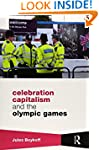 Celebration Capitalism and the Olympi...