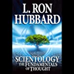 Scientology: The Fundamentals of Thou...