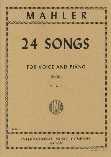 マーラー : 24の歌曲選集/高声用(独語・英語)/第2巻/インターナショナル・ミュージック社