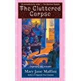 Cluttered Corpseby Mary Jane ane Maffini