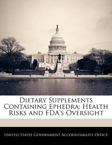 Dietary Supplements Containing Ephedra: Health Risks And Fda'S Oversight