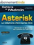 Asterisk : La t�l�phonie d'entreprise...