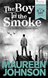The Boy in the Smoke (Shades of London)