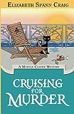 Cruising for Murder: A Myrtle Clover Cozy Mystery (Myrtle Clover Cozy Mysteries) (Volume 10)