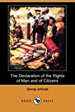 img - for The Declaration of the Rights of Man and of Citizens (Dodo Press) book / textbook / text book