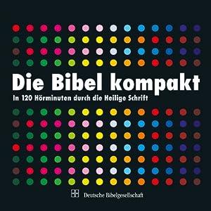 Die Bibel kompakt Hörbuch