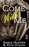 Come With Me (Dixie Dreaming Book 1) (English Edition)
