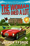 Jasper Fforde The Woman Who Died a Lot (Thursday Next 7)