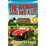 "Woman Who Died a Lot (Thursday Next 7)von ""Jasper Fforde"""