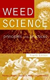 img - for Weed Science: Principles and Practices, 4th Edition book / textbook / text book