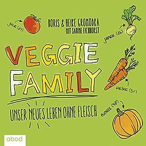 Veggie Family Hörbuch