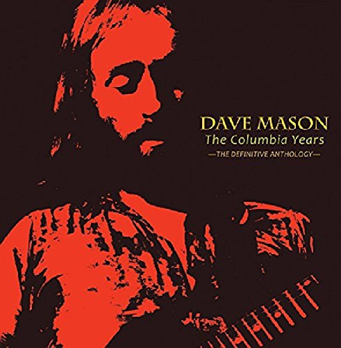 DAVE MASON - The Columbia Years: The Definitive Anthology - Zortam Music