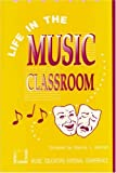 img - for Life In The Music Classroom book / textbook / text book
