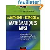 Les méthodes et exercices de Mathématiques MPSI
