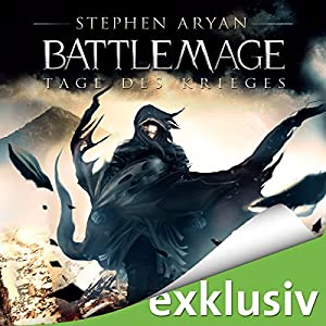 Tage des Krieges (Battlemage 1) Hörbuch