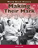 img - for Making Their Mark (World Black History) book / textbook / text book