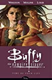 img - for Time of Your Life (Buffy the Vampire Slayer, Season 8, Vol. 4) book / textbook / text book
