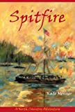 Spitfire: A North Country Adventure (North Country Adventures)