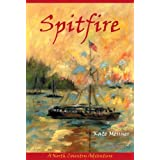 Spitfire: A North Country Adventure ~ Kate Messner
