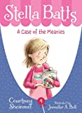 Stella Batts: A Case of the Meanies