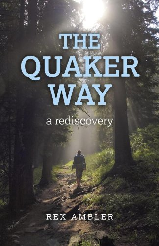 the-quaker-way-a-rediscovery