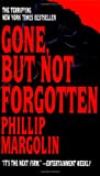 Gone, but Not Forgotten (0553569031) by Phillip Margolin
