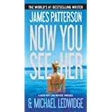 Now You See Her ~ James Patterson