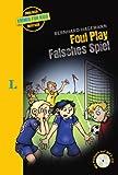 Foul Play - Falsches Spiel - Buch mit MP3-CD (Englische Krimis für Kids)