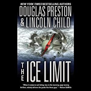 The Ice Limit | [Douglas Preston, Lincoln Child]