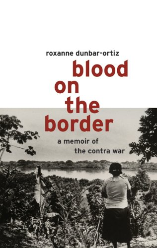 Blood on the Border: A Memoir of the Contra Wars