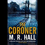 The Coroner | [M. R. Hall]