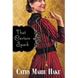 That Certain Sparkby Cathy Marie Hake